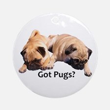 Got Pugs? Ornament (Round)