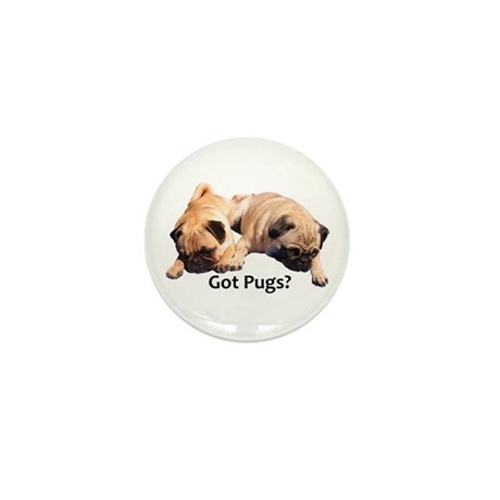Got Pugs? Mini Button (100 pack)