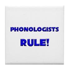 Phonologists Rule! Tile Coaster