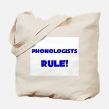 Phonologists Rule! Tote Bag