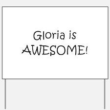 Cute I love gloria Yard Sign