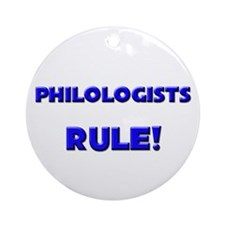 Philologists Rule! Ornament (Round)
