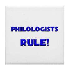 Philologists Rule! Tile Coaster