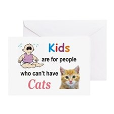 Kids Are For People Who ... Greeting Card