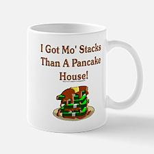 I Got Mo' Stacks Mug