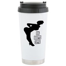 """Big Bootie Cutie"" Travel Mug"