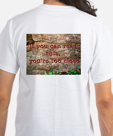 Front; Who are you looking at?. Shirt