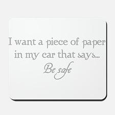 Paper Be Safe Mousepad