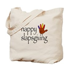 Happy Slapsgiving Tote Bag