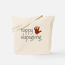 Happy Slapsgiving Tote Bag