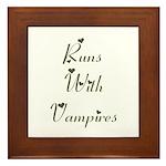 Runs with Vampires Framed Tile