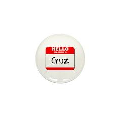 Hello my name is Cruz Mini Button (10 pack)