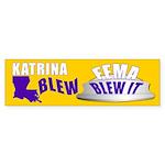 FEMA BLEW IT Bumper Sticker