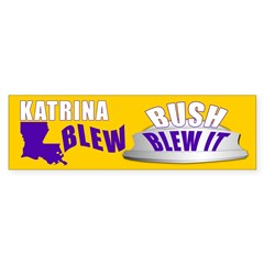 BUSH BLEW IT Bumper Bumper Sticker
