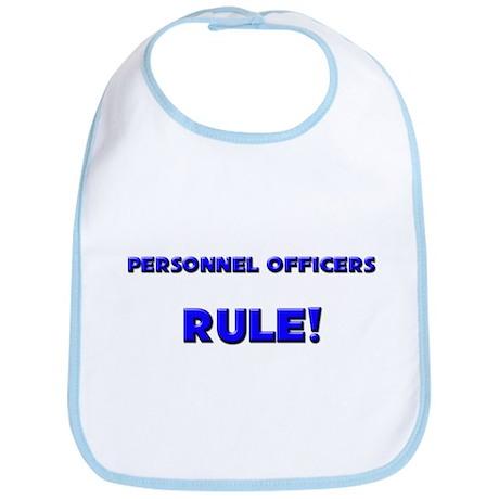 Personnel Officers Rule! Bib