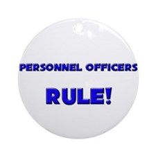 Personnel Officers Rule! Ornament (Round)