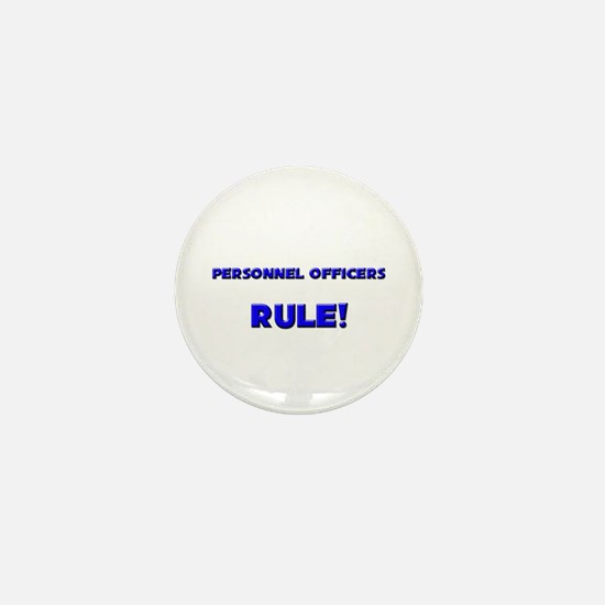 Personnel Officers Rule! Mini Button