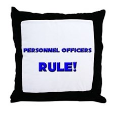 Personnel Officers Rule! Throw Pillow