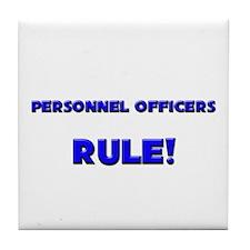 Personnel Officers Rule! Tile Coaster
