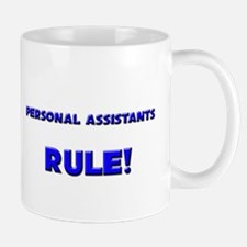 Personal Assistants Rule! Mug