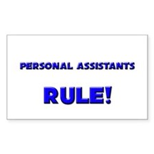 Personal Assistants Rule! Rectangle Decal