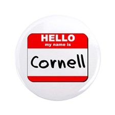 "Hello my name is Cornell 3.5"" Button"