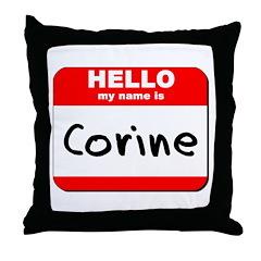 Hello my name is Corine Throw Pillow