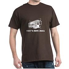 howirollwhite T-Shirt