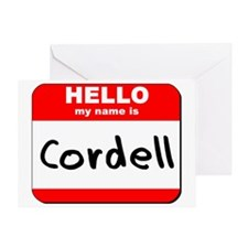 Hello my name is Cordell Greeting Card