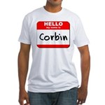 Hello my name is Corbin Fitted T-Shirt