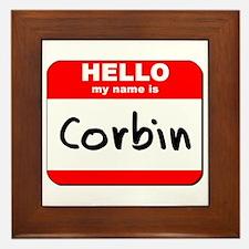 Hello my name is Corbin Framed Tile