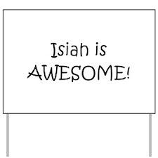 Funny Isiah Yard Sign