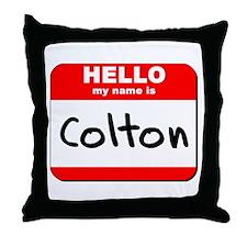 Hello my name is Colton Throw Pillow