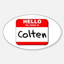 Hello my name is Colten Oval Decal