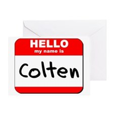 Hello my name is Colten Greeting Card