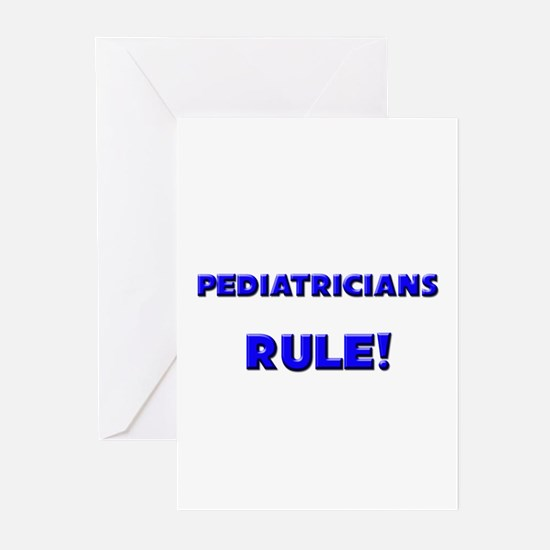 Pediatricians Rule! Greeting Cards (Pk of 10)