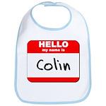 Hello my name is Colin Bib