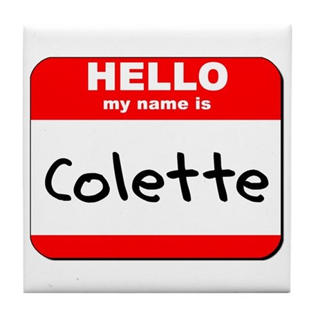 Hello my name is Colette Tile Coaster