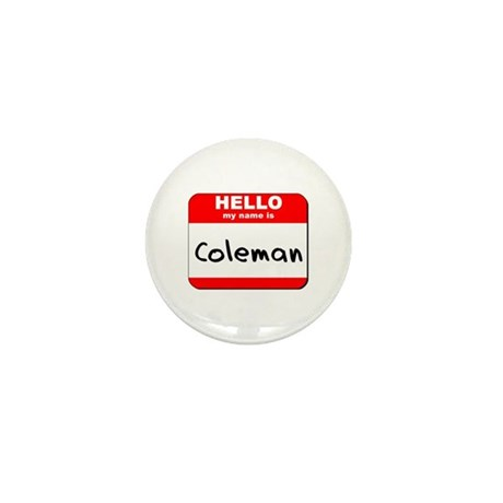Hello my name is Coleman Mini Button (10 pack)