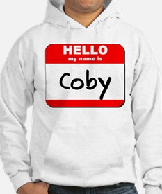 Hello my name is Coby Hoodie