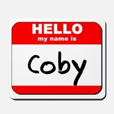 Hello my name is Coby Mousepad