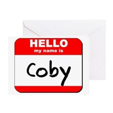 Hello my name is Coby Greeting Card
