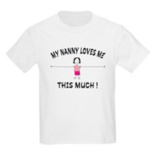 """My Nanny Loves Me "" (girl) Kids T-Shirt"
