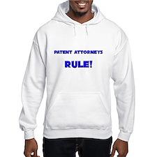 Patent Attorneys Rule! Hoodie