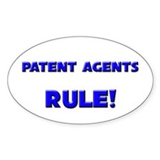 Patent Agents Rule! Oval Decal