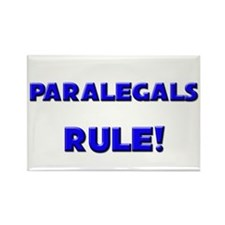 Paralegals Rule! Rectangle Magnet
