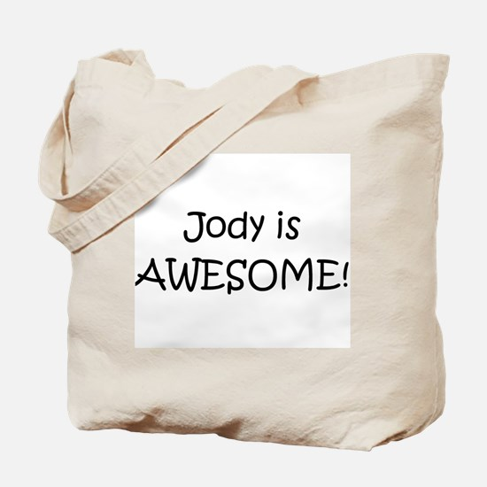 Cute Jody is awesome Tote Bag