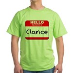 Hello my name is Clarice Green T-Shirt