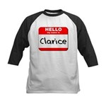 Hello my name is Clarice Kids Baseball Jersey