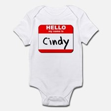 Hello my name is Cindy Infant Bodysuit